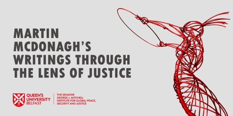 The image shows a beacon of hope statue graphic; the Mitchell Institute logo and event title 'Martin McDonagh's Writing through the Lens of Justice'.