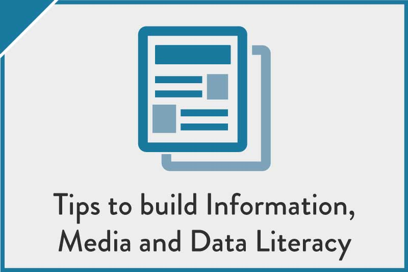 Tips to build Information, Media and Data Literacy