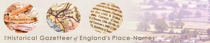 The Historical Gazetteer of Englands Place-Names - BANNER