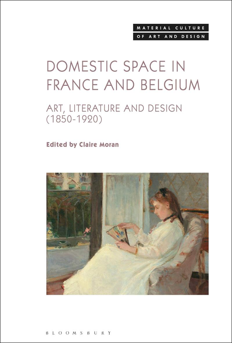 Front cover of Domestic Space in France and Belgium. Art, Literature and Design (1850-1920)