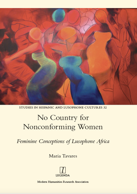 Front cover of No Country for Nonconforming Women: Feminine Conceptions of Lusophone Africa