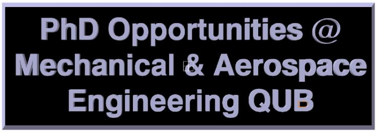 PhD Opportunities within the School of Mech and Aero Engineering