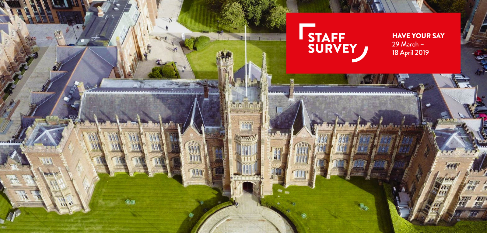 Lanyon Building drone view with Staff Survey logo in upper right corner
