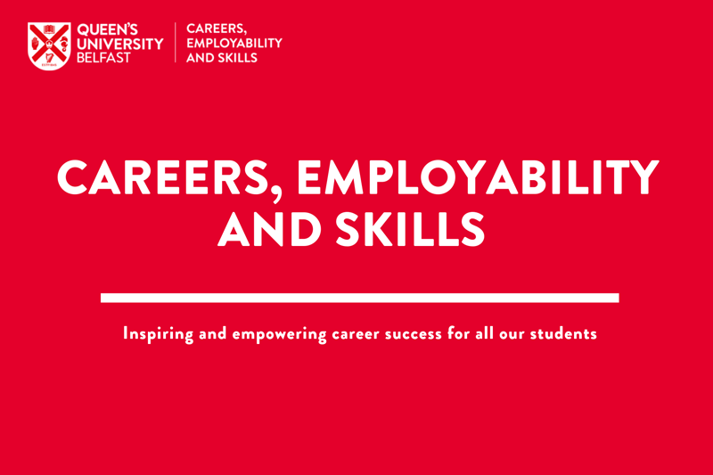 Careers, Employability and Skills text on Queen's red background with QUB logo at top left