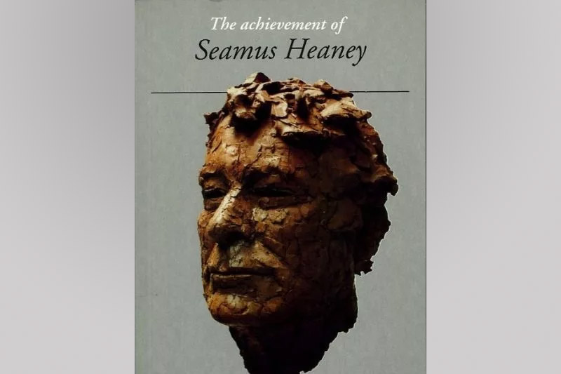 The Achievement of Seamus Heaney Book Cover
