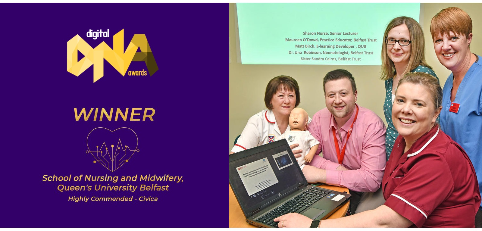 Winners of the Digital DNA Awards 2020 'Tech for Good' Innovation prize Sharon Nurse and Matt Birch (Queen's School of Nursing and Midwifery) and Belfast Trust collaborators pictured with their interactive, multi-modal neonatal training package
